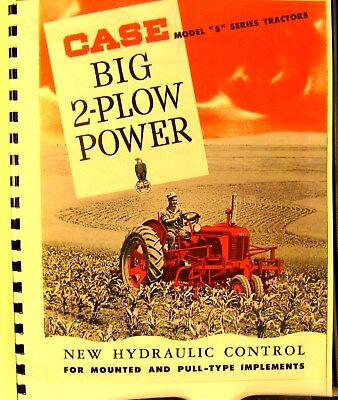 "J.I. Case Model ""S"" 2 - Plow Tractor Sales Manual  Fully Illustrated FSH"