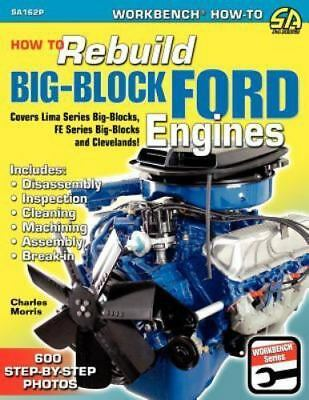 How to Rebuild Big-Block Ford Engines (Paperback or Softback)