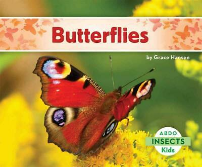Butterflies by Grace Hansen (English) Library Binding Book Free Shipping!