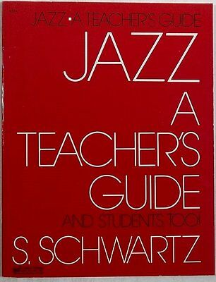 S SCHWARTZ Jazz A Teacher's Guide CHARLES HANSEN vintage music book