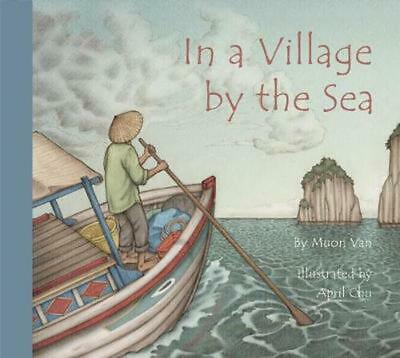 In a Village by the Sea by Muon Van (English) Hardcover Book Free Shipping!