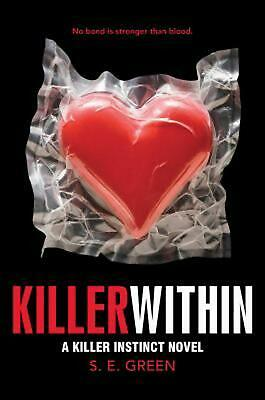 Killer Within by S.E. Green (English) Hardcover Book Free Shipping!