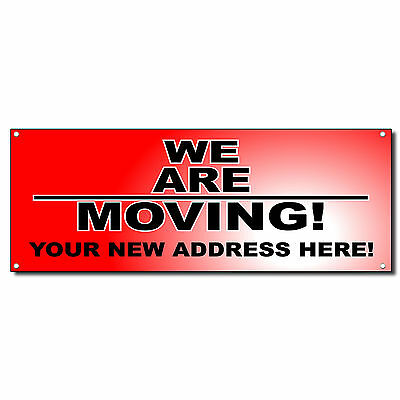 We Are Moving Business Vinyl Banner Sign W Grommets 2 Ft X 4