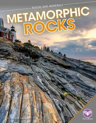 Metamorphic Rocks by Jennifer Swanson (English) Library Binding Book Free Shippi