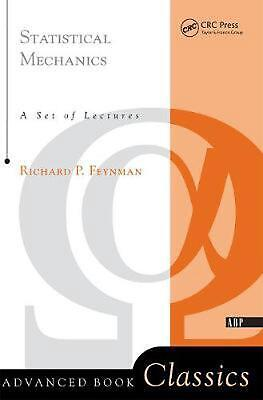 Statistical Mechanics: A Set of Lectures by Richard Phillips Feynman (English) P