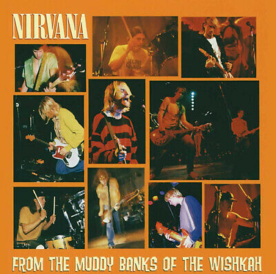 Nirvana : From the Muddy Banks of the Wishkah CD (1996)