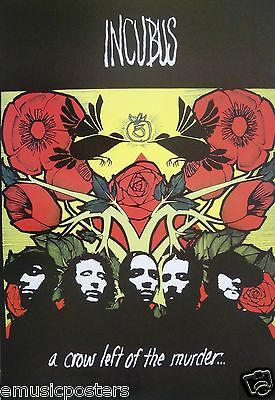 """INCUBUS """"A CROW LEFT OF THE MURDER"""" POSTER FROM ASIA - Group Beneath Red Roses"""