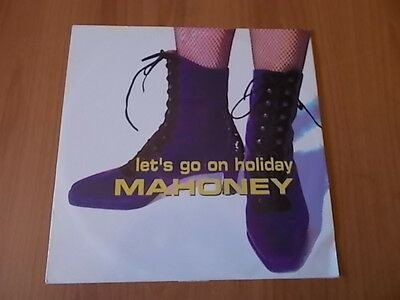 "12"" Mahoney - Lets Go On Holiday 1995"