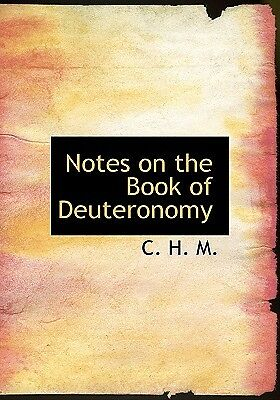 GENESIS TO DEUTERONOMY: NOTES ON THE PENTATEUCH BY C.H ...
