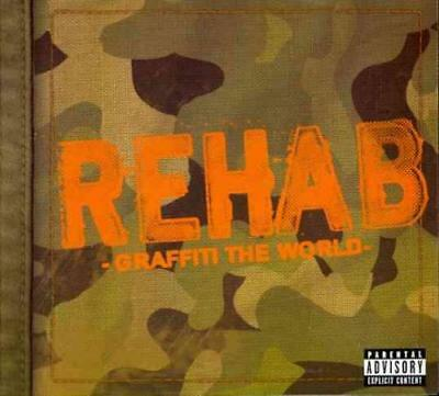 Rehab - Graffiti The World [Universal Republic] [Pa] [Digipak] New Cd