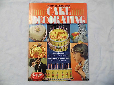 Nice Vintage 1979 Wilton Cake Decorating Yearbook
