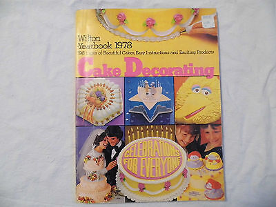 Nice Used Vintage 1978 Wilton Cake Decorating Yearbook