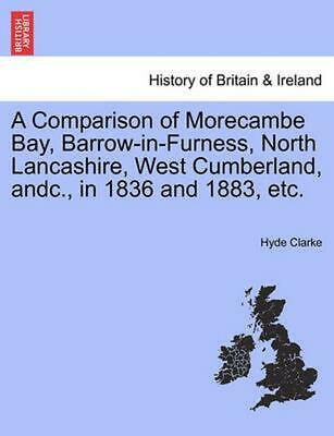 A Comparison of Morecambe Bay, Barrow-In-Furness, North Lancashire, West Cumberl