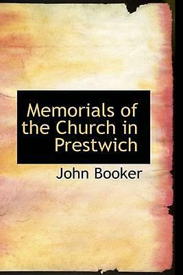 NEW Memorials of the Church in Prestwich by John Booker Paperback Book (English)