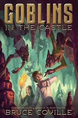 Goblins in the Castle by Bruce Coville (English) Hardcover Book Free Shipping!