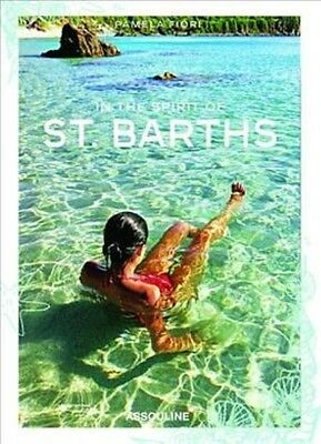 In the Spirit of St Barths by Pamela Fiori Hardcover Book (English)