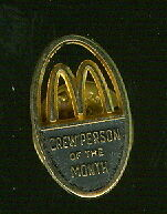 1990s McDonald's Crew Person of the Month Award  Lapel/Hat Pin