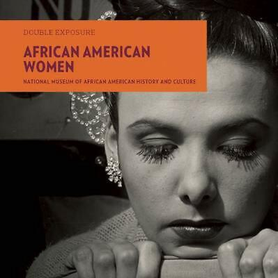 African American Women by Smithsonian National Museum Of African American Histor