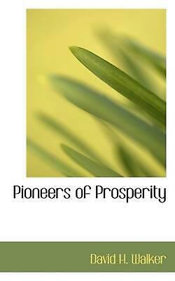 Pioneers of Prosperity by David H. Walker (English) Paperback Book Free Shipping
