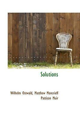 NEW Solutions by Wilhelm Ostwald Paperback Book (English) Free Shipping