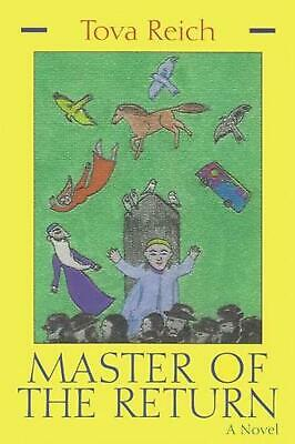 Master of the Return by Tova Reich Paperback Book (English)
