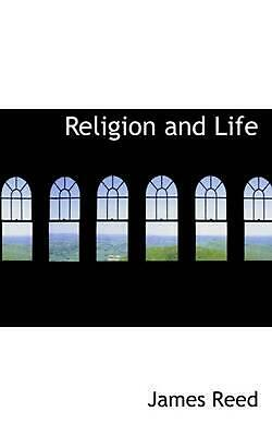 NEW Religion and Life by James Reed Paperback Book (English) Free Shipping