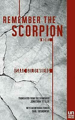 Remember the Scorpion by Isaac Goldemberg Paperback Book (English)