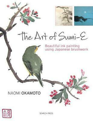The Art of Sumi-E by Naomi Okamoto Paperback Book (English)