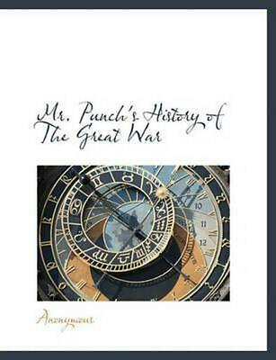NEW Mr. Punch's History of the Great War by Anonymous Paperback Book (English) F