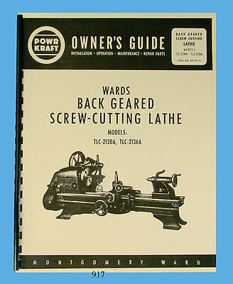 Wards Powr-Kraft Lathe Models TLC-2130A & TLC-2136A Owners & Parts List Manual