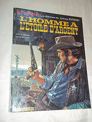 "Bd ""blueberry -  L Homme A L Etoile D Argent"" Giraud & Charlier (1969) E. O."