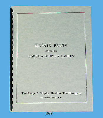 "Lodge & Shipley Lathe Models 18"", 20"", & 22""  Repair Parts Manual  *1088"