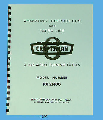 "Sears Craftsman 6"" Lathe 101.21400 Operating Instructions & Parts Manual #1202"
