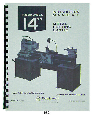 """Rockwell 14"""" Lathe Operation, Service, & Repair,  Manual  Later Version  *162"""