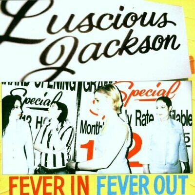 Luscious Jackson : Fever In Fever Out CD