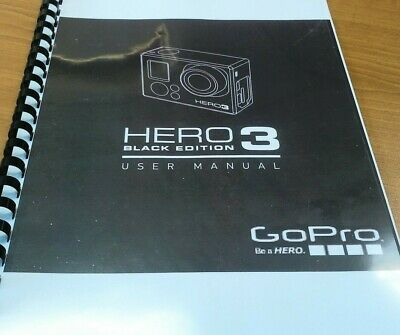 Go Pro Hero 3 Black Printed Instruction Manual User Guide 67 Pages