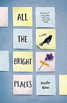 All the Bright Places by Jennifer Niven (2015, Hardcover)-Jennifer Niven