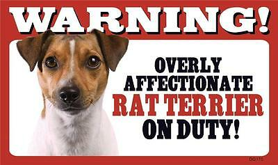 "Warning Overly Affectionate Rat Terrier On Duty Wall Sign 5 "" x 8""  Dog Gift"