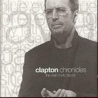 Eric Clapton : Chronicles: The Best Of Eric Clapton CD (1999)