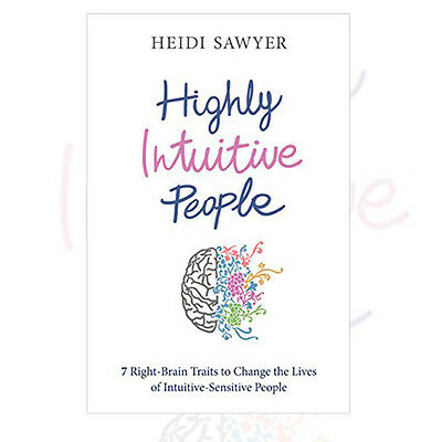 Heidi Sawyer Highly Intuitive People: 7 Right-Brain Traits  Book New Paperback