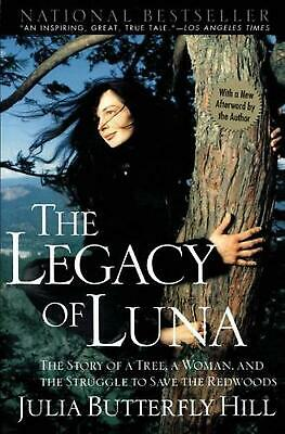 Legacy of Luna by Julia Butterfly Hill (English) Paperback Book Free Shipping!