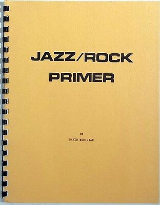 DAVID MIRIGIAN Jazz/Rock Primer FIVENOTE vintage music book nice!