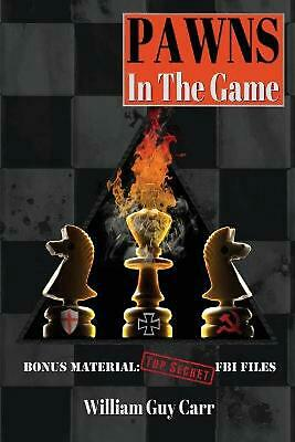 Pawns in the Game by William Guy Carr Paperback Book (English)