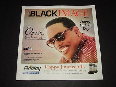 Vegas Black Image Magazine June 2015 Charlie Wilson Soul Issue Gap Band NEW