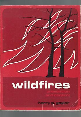 WILDFIRES Prevention And Control 1974 Harry P. Gaylor
