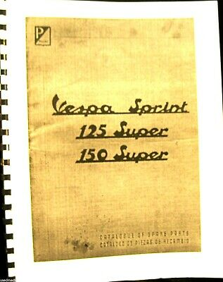 Vespa - Sprint 125-Super  150 Super Catalog of Spare Parts 46 Illustrated Pages