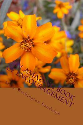 My Amazing Book of Encouragement by Mary Randolph (English) Paperback Book Free