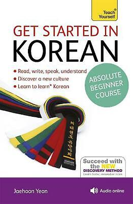 Get Started in Beginner's Korean: Teach Yourself: (Book and audio support) by Ja