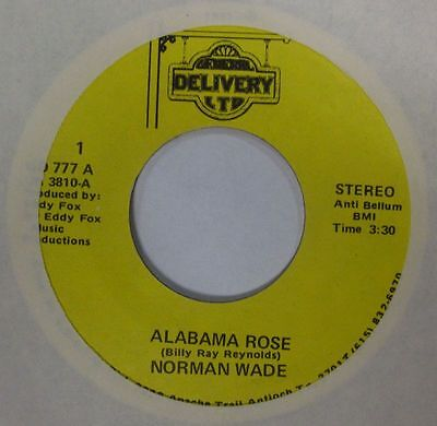 "Alabama Rose (7"" Vinyl)Norman Wade-General Delivery-GD 777-USA-Ex/Ex"