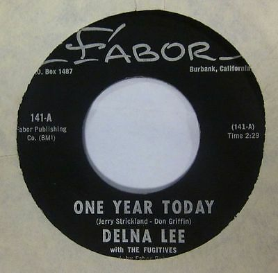 "Delna Lee(7"" Vinyl)One Year Today-Fabor-141-USA-VG/Ex"